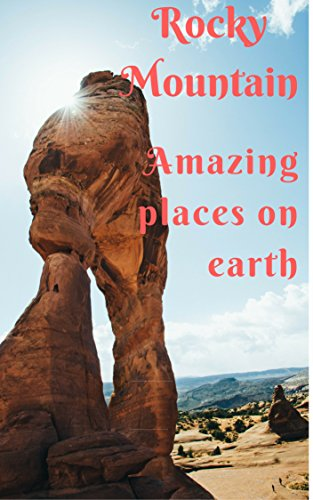 Rocky Mountain amazing places on earth: large Images Photo books, photo books nature, photo books adults, photo books children, photo books kids (English Edition)