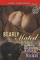 Bearly Mated [Kodiak Matings] (Siren Publishing Classic)