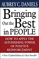 Bringing Out the Best in People【洋書】 [並行輸入品]