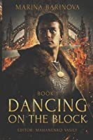 Dancing on the Block (The Criasmore Treaty)
