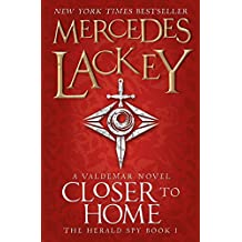 Closer to Home (The Herald Spy Book 1) (The Herald Spy Trilogy)