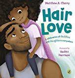 Hair Love: Based on the Oscar nominated short film (English Edition)