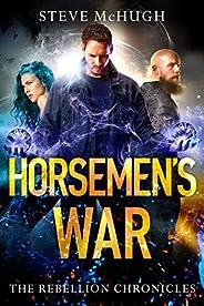 Horsemen's War (The Rebellion Chronicles Boo