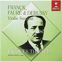 フランク、フォーレ&ドビュッシー:ヴァイオリン・ソナタ