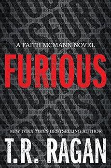 Furious (Faith McMann Trilogy Book 1) by [Ragan, T.R.]