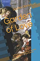 Garden of Love: A Novel of Isabella Brant and Her Husband - Peter Paul Rubens