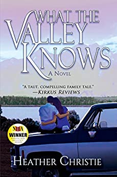 What the Valley Knows by [Christie, Heather]