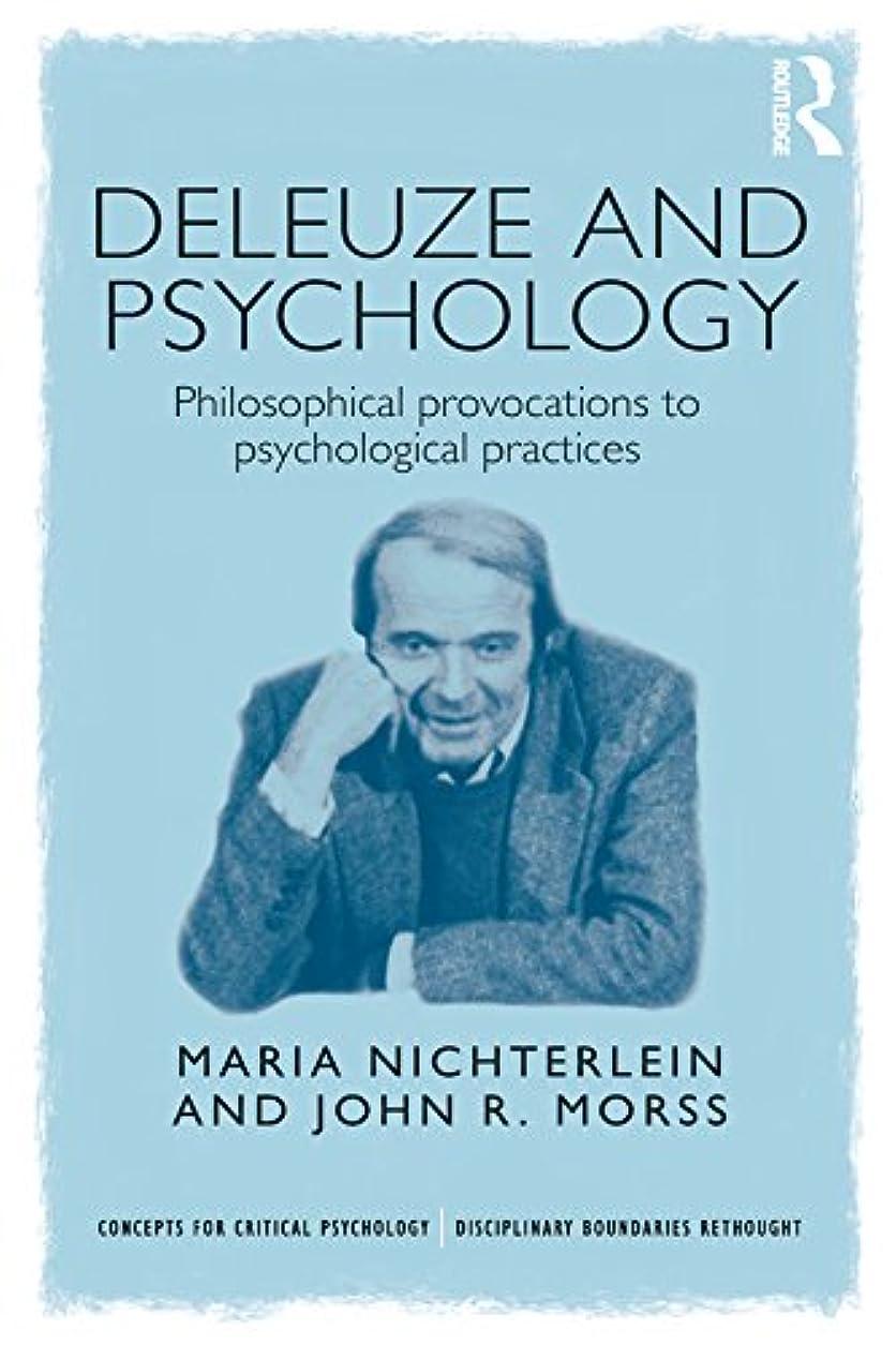 カート例外現像Deleuze and Psychology: Philosophical Provocations to Psychological Practices (Concepts for Critical Psychology) (English Edition)