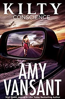 Kilty Conscience: Thrilling, Humorous Romantic Suspense with a touch of Paranormal... (Kilty Series Book 2) by [Vansant, Amy]