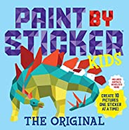 Paint by Sticker Kids, The Original: Create 10 Pictures One Sticker at a Time! (Kids Activity Book, Sticker Ar
