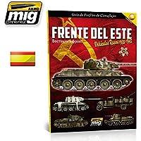 AmmoのMig Eastern Front。ロシアVehicles 35 – 45。迷彩ガイドスペイン語6008