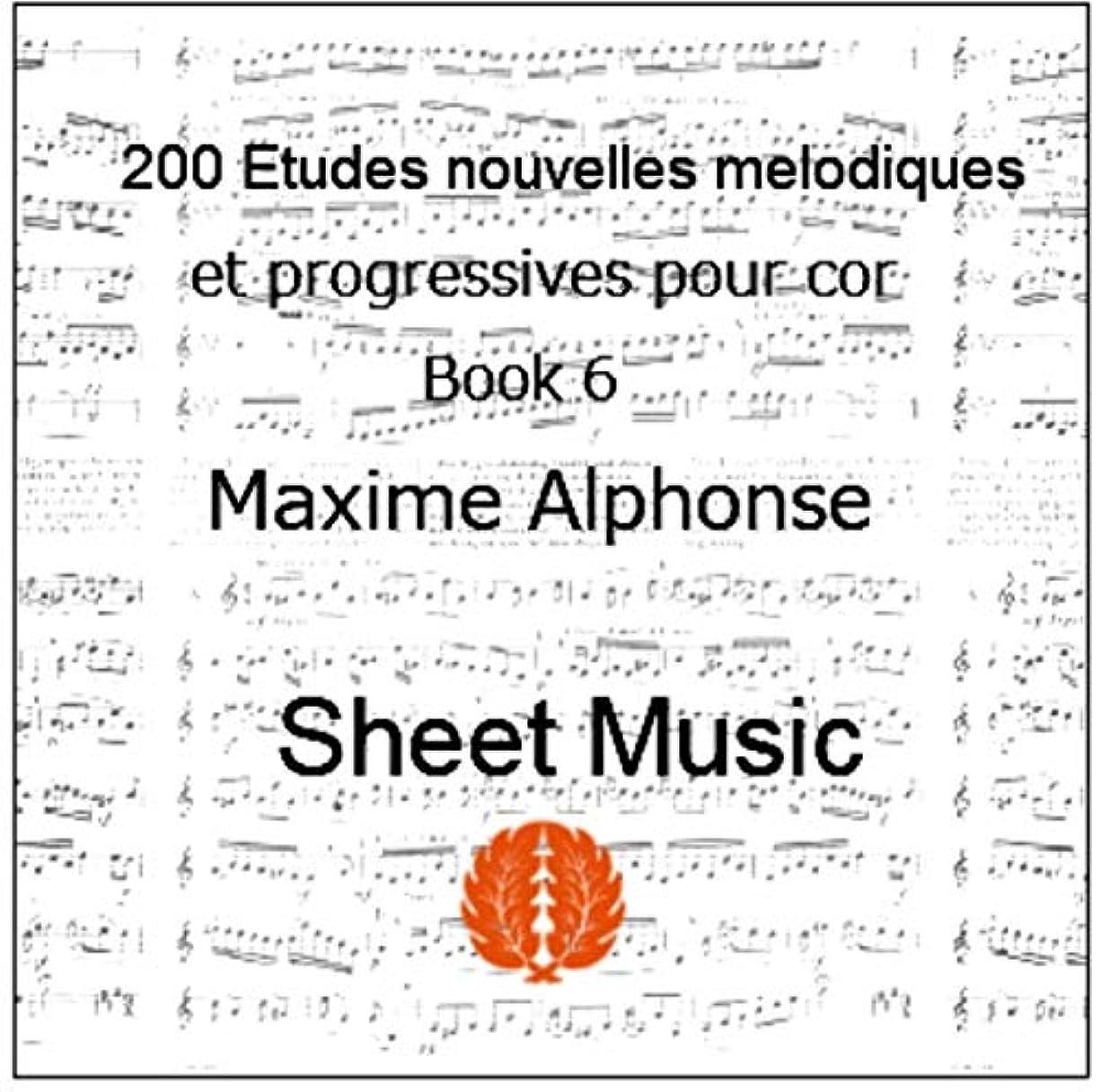 空虚遅滞フライト楽譜 pdf マキシム?アルフォンス : ホルンのための新しい200の練習曲集 第6巻