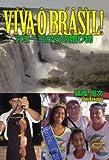 VIVA O BRASIL! アミーゴからの贈り物