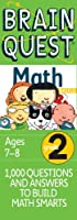 Brain Quest Math Basics Grade 2: 1,000 Questions & Answers to Build Math Smarts, Ages 7-8