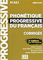Phonetique progressive 2e edition: Corriges debutant A1
