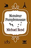 Monsieur Pamplemousse (Monsieur Pamplemousse Series)