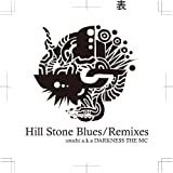 Hill Stone Blues/Remixes