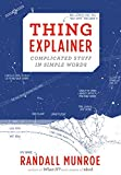 Thing Explainer: Complicated Stuff in Simple Words (English Edition)