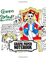 Notebook: Gwen Stefani American Singer No Doubt Music Band R&B, Electro, And J-pop, Supplies Student Teacher Daily Creative Writing, Workbook for Teens & Children, Man, Woman Paper 8.5 x 11 Inches 110 Pages