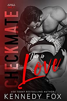 Checkmate: This is Love (Travis & Viola, #2) (Checkmate Duet Series) by [Fox, Kennedy]