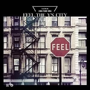 【Amazon.co.jp限定】FEEL THE Y'S CITY (初回限定盤) (デカジャケット(バックカバー絵柄)付)