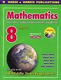 Mathematics for the International Student Year 8 IB MYP 3