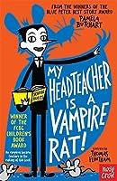 My Headteacher is a Vampire Rat (Baby Aliens) by Pamela Butchart(2015-01-08)