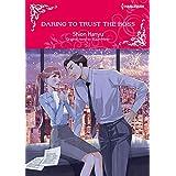 Daring To Trust The Boss: Harlequin comics