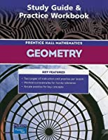 PRENTICE HALL MATH GEOMETRY STUDY GUIDE AND PRACTICE WORKBOOK 2004C [並行輸入品]