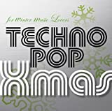for winter music Lovers~TECHNOPOP Xmas