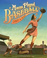 Mama Played Baseball [並行輸入品]