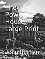 The Power-House: Large Print