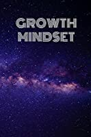 Growth Mindset: Inspirational Notebook Journal Organizer Blank Grit Dot To Write In For School and Business Perfect Gift 120 pages