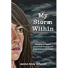 My Storm Within: Imprisoned by Love