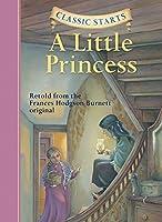 Classic StartsR: A Little Princess (Classic StartsR Series) by Frances Hodgson Burnett(2005-03-01)