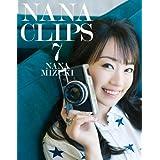 NANA CLIPS 7 [Blu-ray]