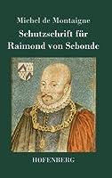 Schutzschrift Fuer Raimond Von Sebonde