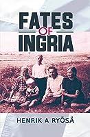 Fates of Ingria