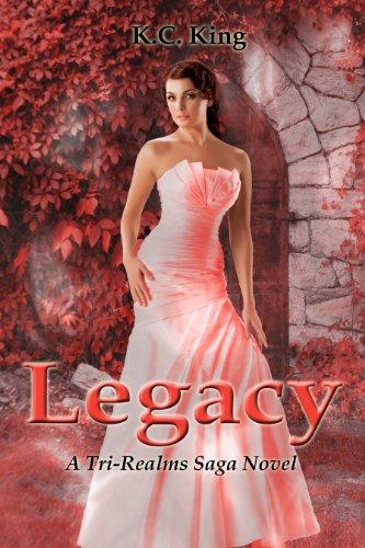 Download Legacy (Tri-Realms Saga Book 3) (English Edition) B0073V7YNK