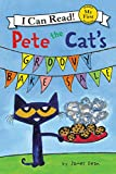 Pete the Cat's Groovy Bake Sale (My First I Can Read) HarperCollins