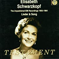 Unpublished Emi Recordings 1955-64: Lieder & Song by ELISABETH SCHWARZKOPF (2001-02-13)