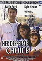 Her Desperate Choice [DVD] [Import]