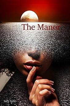The Manor by [Ferla, Sally]