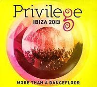 Privilege Ibiza 2013