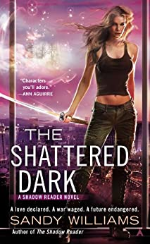 The Shattered Dark (A Shadow Reader Novel) by [Williams, Sandy]