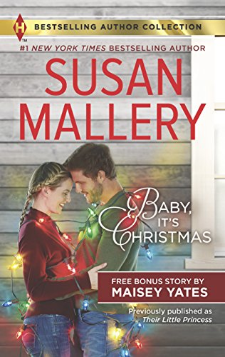 Download Baby, It's Christmas: Bonus Story Hold Me, Cowboy (Harlequin Bestselling Author Collection) 133590512X