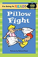 Pillow Fight (I'm Going to Read, Level 2)