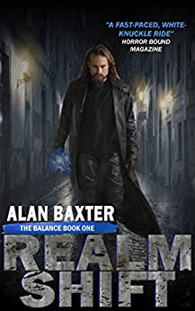RealmShift (The Balance Book 1) by [Baxter, Alan]