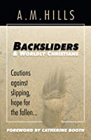 Backsliders and Worldly Christians