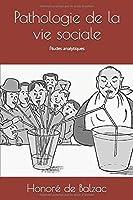 Pathologie de la vie sociale: Études analytiques